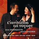L'invitation au voyage/Henri Demarquette/Brigitte Engerer