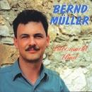 Liebe macht blind/Bernd Müller