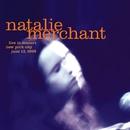 Live in Concert/Natalie Merchant