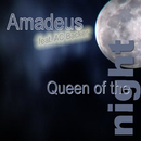 Queen Of The Night/Amadeus feat. AC Backer
