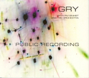 Public Recording & Touch Of E!/Gry With FM Einheit And His Orchestra