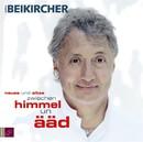 Neues und Altes zwischen Himmel un Ääd/Konrad Beikircher
