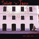 Can you see...?/Spirit n´Jazz
