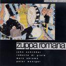 Zuppa Romana/Zuppa Romana