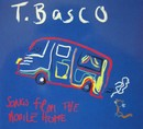Songs From The Mobile Home/T. Basco
