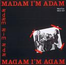 Madam I'm Adam/Madam I'm Adam
