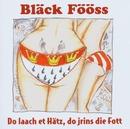 Do laach et Hätz, do jrins die Fott/Bläck Fööss