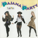 Up All Night/Pajama Party