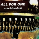 Machine-Lust/AFO - All For One