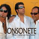 Las Calles De San Juan/Sonsonete