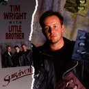 Survival/Tim & Little Brother Wright