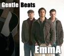Emma/Gentle Beats