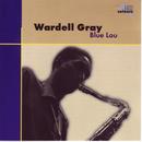 Blue Lou/Wardell Gray