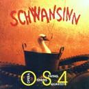 Schwansinn/Opera Swing Quartet