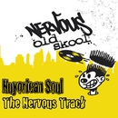 The Nervous Track/Nuyorican Soul
