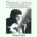 Passeio Latino - Lateinamerikanische Gitarrenmusik/Cary Greisch