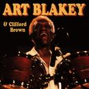 Blakey And Brown/Art Blakey & Clifford Brown