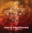 Gears/Dark Machines