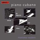 Piano Cubano - De algunas zonas del alma/Marietta Veulens