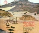 Georg Friedrich Händel: Israel in Ägypten/Knabenchor Hannover