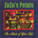 The Music Of Your Life/Zuzu's Petals