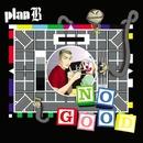 No Good (DMD)/Plan B