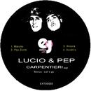 Carpentieri EP/Lucio & Pep