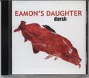 Dorsh/Eamon`s Daughter