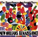 ... Plays: The New Orleans Renessaince/Barrelhouse Jazzband
