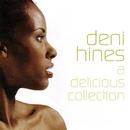 Delicious/Deni Hines