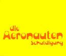 Schuldigung/Die Aeronauten