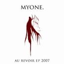 Au Revoir/Myone
