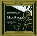 Max Reger: Sonaten/Reimund Korupp, Michael Dussek