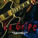 Animal/La Gripe