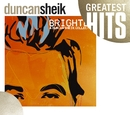 Greatest Hits - Brighter: A Duncan Sheik Collection/Duncan Sheik