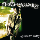 Favourite Enemy/Trashmonkeys