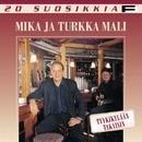 20 Suosikkia / Tyykikylään takaisin/Mika ja Turkka Mali