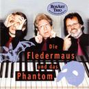 Die Fledermaus und das Phantom/Bosart-Trio