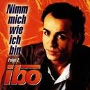 Nimm Mich Wie Ich Bin Vol. 2/Ibo