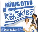 König Otto [Gott Rehakles]/Cordalis