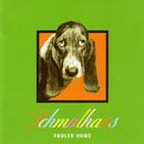 Fauler Hund/Schmalhans