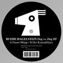 Dog vs. Dog III/Ruede Hagelstein
