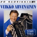 20 Suosikkia / Tangon taikaa/Veikko Ahvenainen