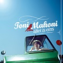 Allet is eins/Toni Mahoni