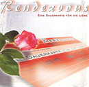 Eine Dauerkarte für die Liebe/Rendezvous