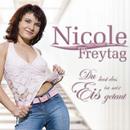 Du hast das Eis in mir getaut/Nicole Freytag