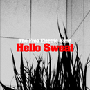 Hello Sweat/The Free Electric Band