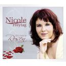 Wo keine Rosen sind/Nicole Freytag