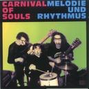 Melodie und Rhythmus/Carnival Of Souls