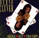 Herz ist Trumpf/Bernd Clüver